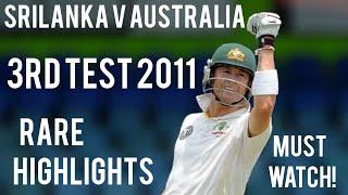 Srilanka V Australia | 3rd Test 2011 | Full Highlights | Must Watch!