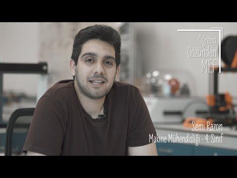 Öğrenci Gözünden MEF Üniversitesi / Semi Razon - Makine Mühendisliği