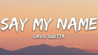 Gambar cover David Guetta - Say My Name (Lyrics) ft. Bebe Rexha, J Balvin