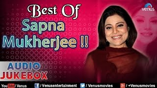 Best Of Sapna Mukherjee : Superhit Bollywood Songs || Audio Jukebox
