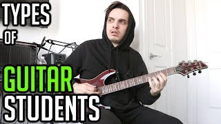 10 Types of Guitar Students