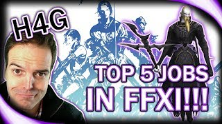 Final Fantasy XI Top 5 Jobs of All Time