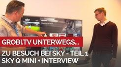 Sky Q Mini: Sky Programm jetzt auf jedem Fernseher und in allen Räumen - Interview mit Max Erhardt