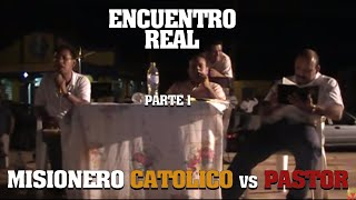 misionero católico vs pastor evangelico el origen de la iglesia