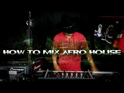How To Mix Afro House Music + Optimizing Social Intelligence in Dj sets