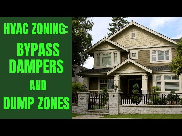 HVAC Zoning Basics - Bypass Dampers and Dump Zones