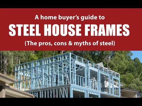 the-pros-and-cons-of-steel-house-frames
