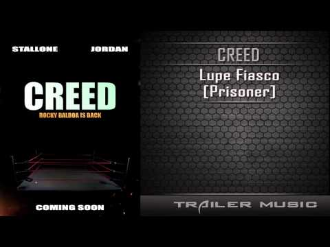 Creed Official Trailer #1 Song | Lupe Fiasco - Prisoner