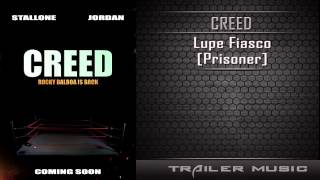 Creed Official Trailer #1 Song | Lupe Fiasco - Prisoner thumbnail