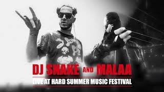 DJ SNAKE X MALAA LIVE @ HARD SUMMER Los Angeles 2019