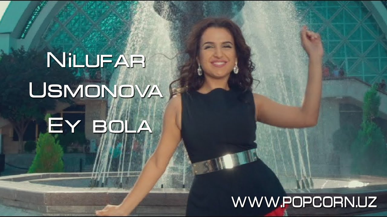 Nilufar Usmonova - Ey bola (Official music video)