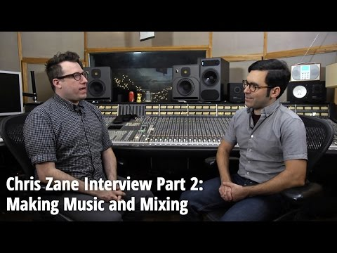 Chris Zane (Passion Pit, Holy Ghost!, Nelly Furtado) Interview Part 2: Making Music & Mixing