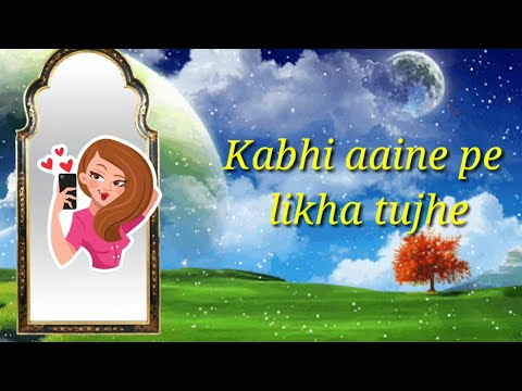 Kabhi Aayine Pe  // Hate Story 2 // Very Nice Song Whatsapp Status