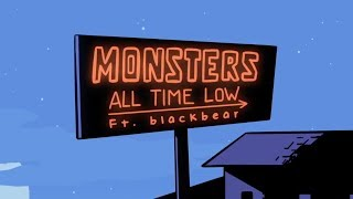 All Time Low: Monsters ft. blackbea...