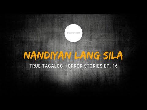 Scare Fest #16: Nandiyan Lang Sila (True Tagalog Horror Stories) להורדה