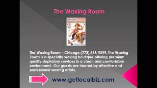 The Waxing Room - Chicago (773) 868-9299 - Get Local Biz Thumbnail