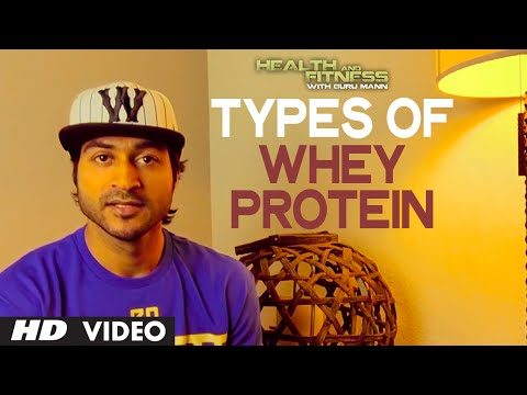 Types of Whey Protein  | Health and Fitness Tips | Guru Mann