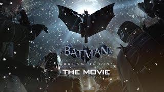 Batman : Arkham Origins (The Game Movie)