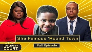 She Famous 'Round Town Pt. I: Woman Names Three Possible Fathers (Full Episode) | Paternity Court