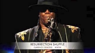 RESURRECTION SHUFFLE..CLARENCE CLEMONS
