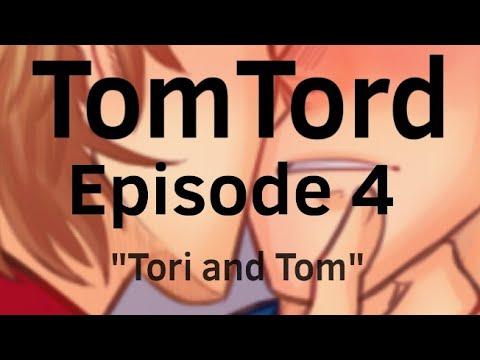 TomTord   Episode 4   Tori & Tom