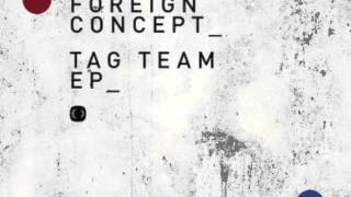 Foreign Concept & Stray - Bang It (Critical Music) (Tag Team EP)