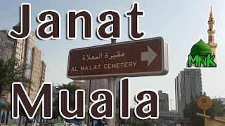 Jannatul Mualla Ziyarat Makkah Saudi Arabia