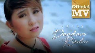 Upiak - Dandam Rindu (Official Music Video)
