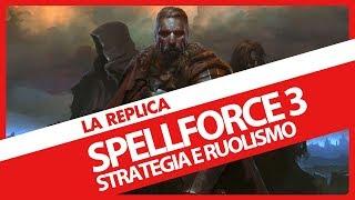 Spellforce III: Strategia e ruolismo (Gameplay ITA)