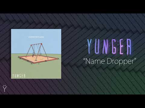 Yunger - Name Dropper Mp3