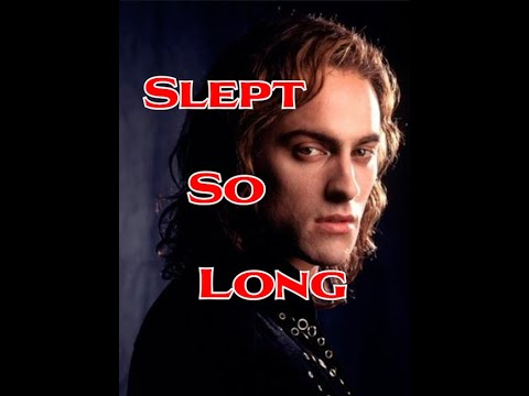 Lestat's Slept So Long With Lyrics
