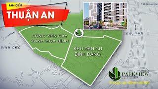 ParkView Apartment - Khu căn hộ thương mại Tâm điểm thành phố Thuận An - Bình Dương