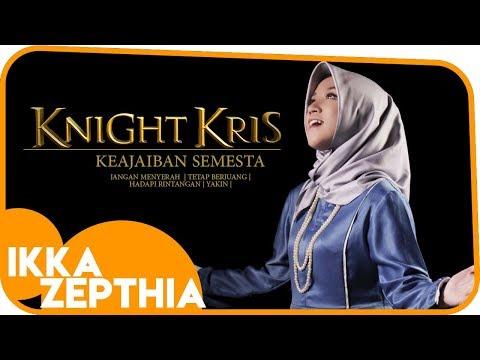 COVER KEAJAIBAN SEMESTA ( KNIGHT KRIS) by Ikka Zepthia