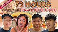 Eating ONLY Our Favourite Food for 72 Hours! | 72 Hours Challenges | EP 7