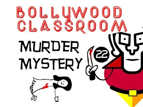Bollywood Classroom   Murder Mystery    Episode 22