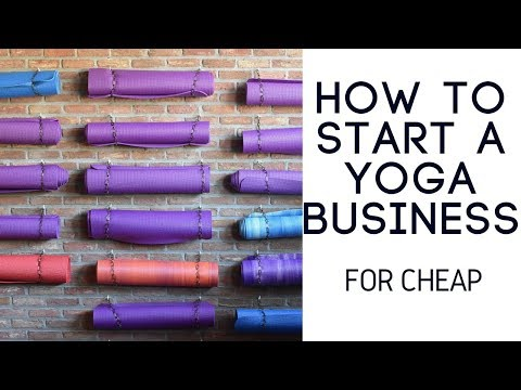 HOW TO START A YOGA BUSINESS FOR CHEAP (7 STEPS)