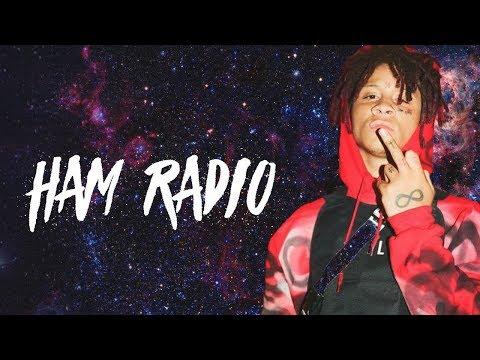 Trippie Redd on HAM Radio