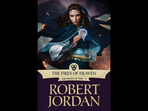 """LET""""S SUMMARIZE - THE FIRES OF HEAVEN (The Wheel of Time Book 5)"""