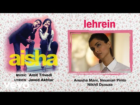 Lehrein - Official Audio Song | Aisha| Amit Trivedi| Javed Akhtar