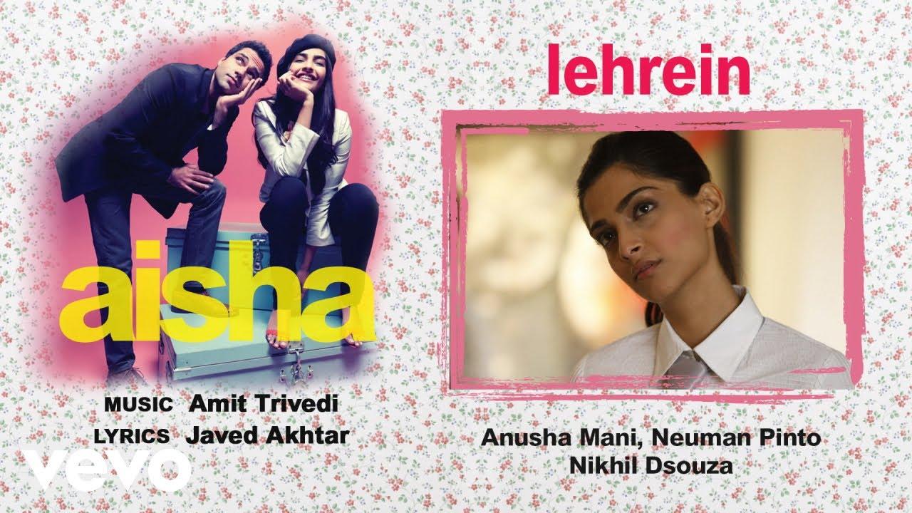 Download Lehrein Best Audio Song - Aisha|Sonam Kapoor|Abhay Deol|Javed Akhtar|Amit Trivedi