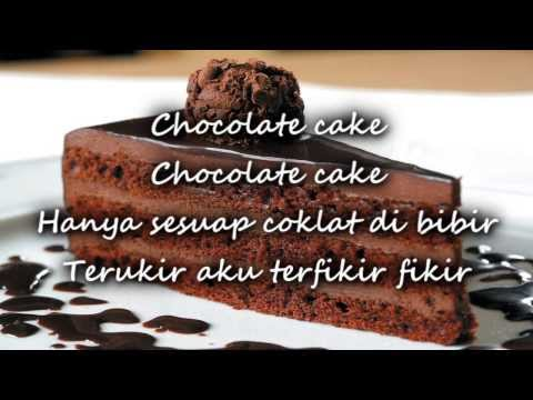 (lirik) Chocolate Cake -Dato' Fazley Yaakob