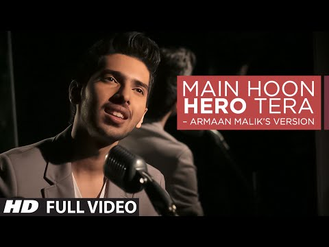 Thumbnail: Main Hoon Hero Tera VIDEO Song - Armaan Malik, Amaal Mallik | Hero | T-Series