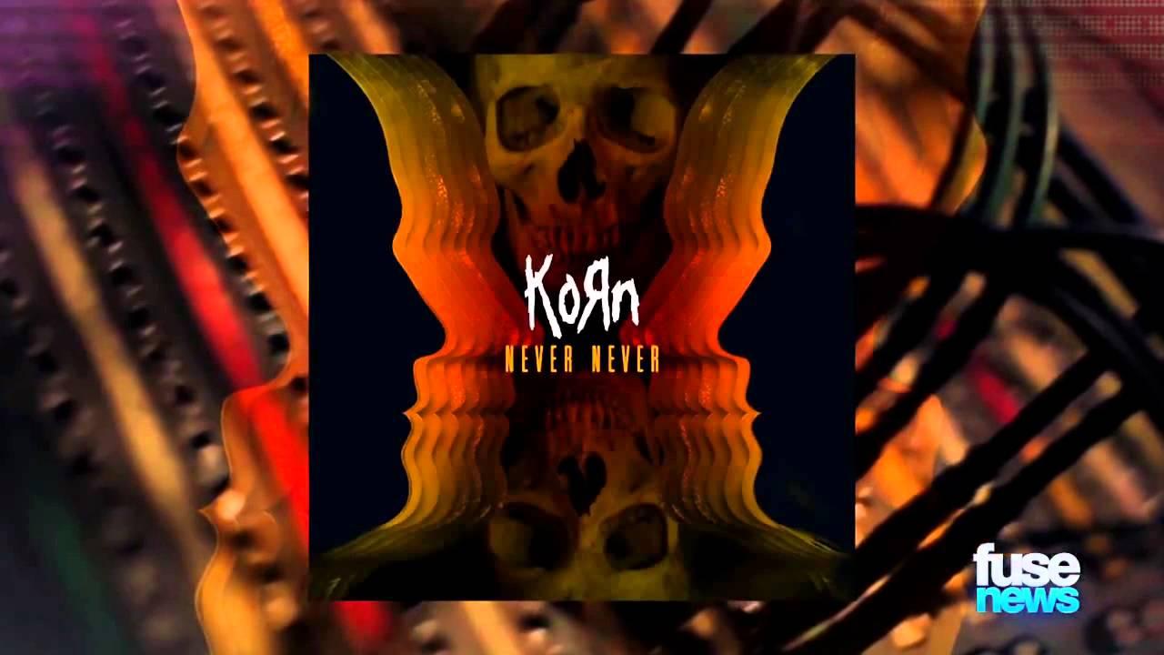 Never Never Korn : korn never never behind the scenes youtube ~ Vivirlamusica.com Haus und Dekorationen