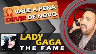 Baixar LADY GAGA - THE FAME | VALE A PENA OUVIR DE NOVO