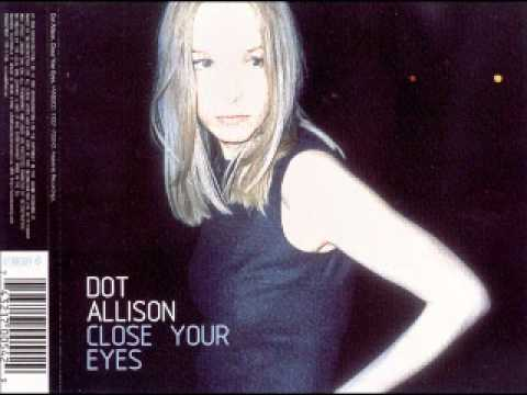 Dot Allison - Close Your Eyes (Slam Pressure Funk Mix)