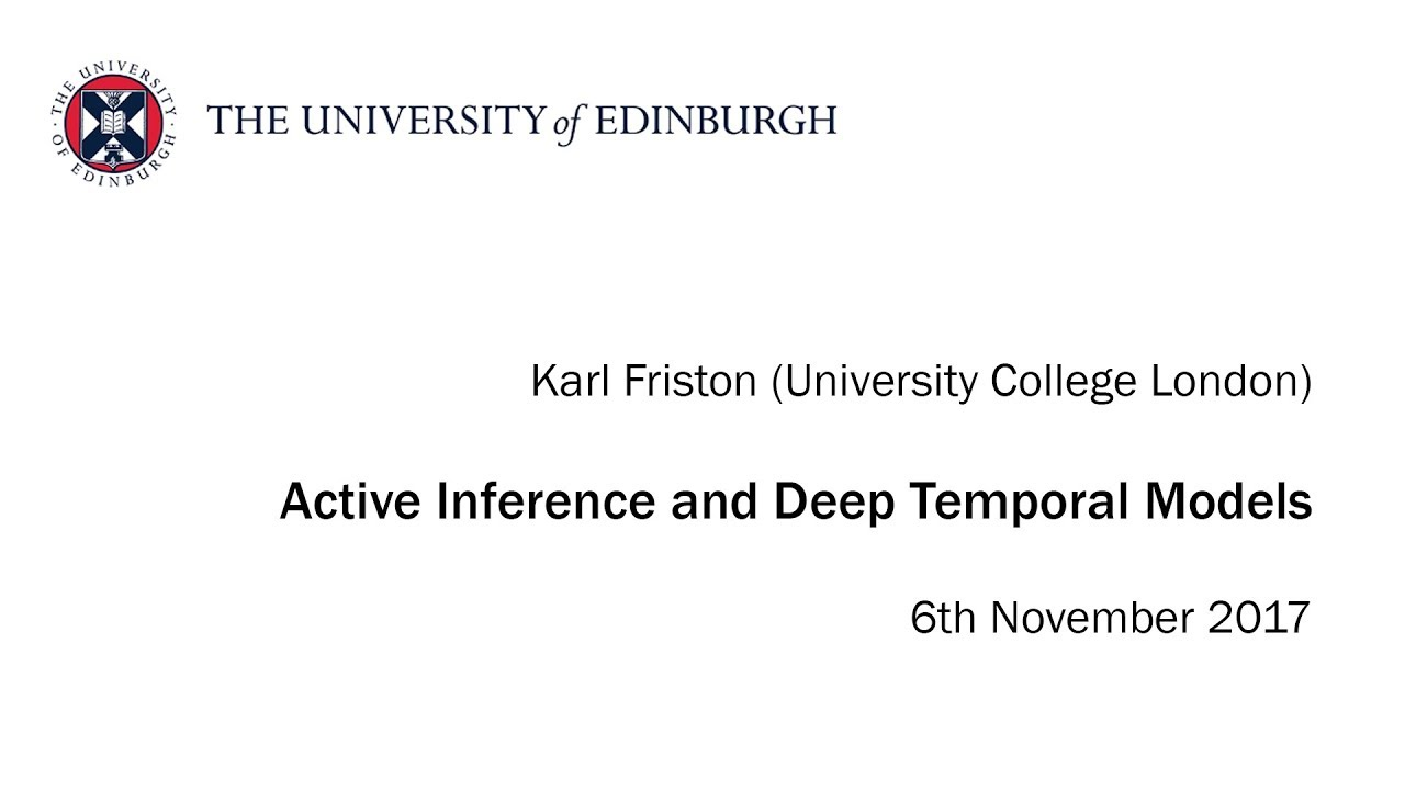 Karl Friston: Active Inference and Deep Temporal Models - YouTube