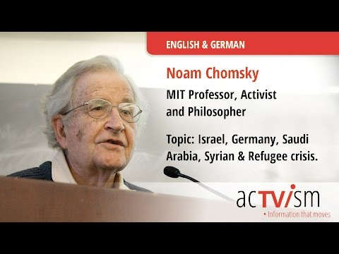 Noam Chomsky - German Weapons Exports to Israel & Saudi Arabia and the Refugee Crisis