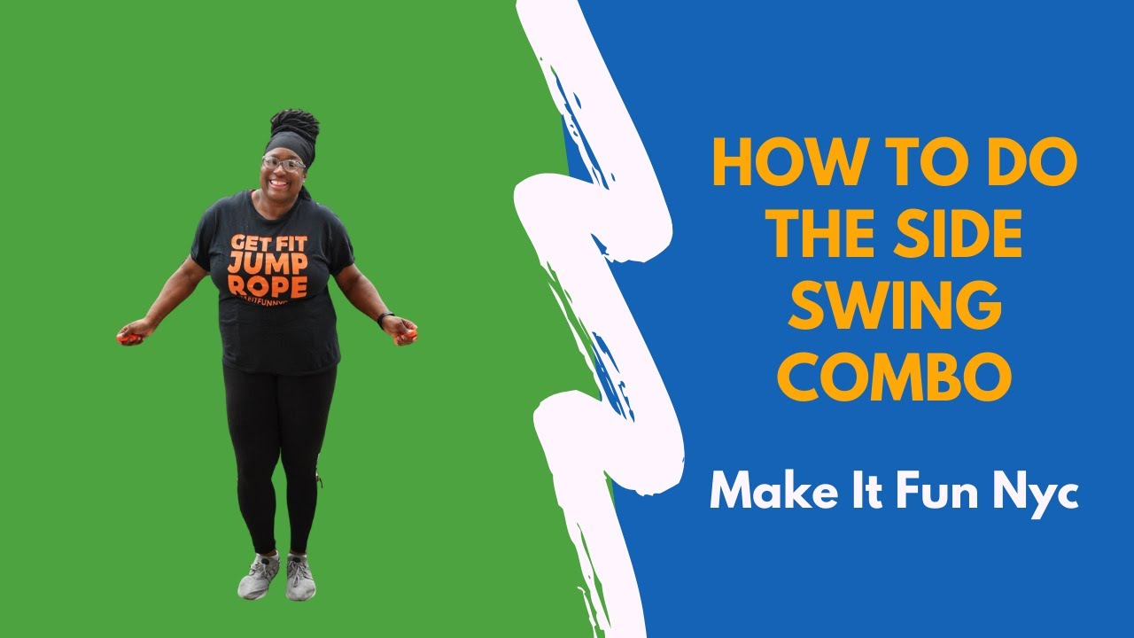 How to do the jump rope side swing combo