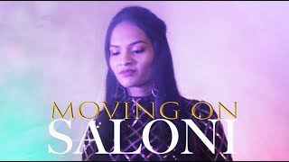 SALONI Moving On - Official Video