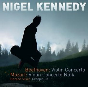 Nigel Kennedy Plays Beethoven & Mozart Concertos